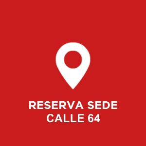 Reserva Sede Calle 64